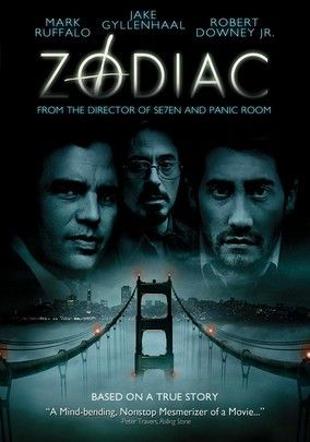 Zodiac (2007) David Fincher's chilling drama based on actual events in the 1960s and '70s recounts the infamous actions of a cryptic killer who stalked the streets of San Francisco in an executioner's hood and left clues about his crimes in the newspaper. Jake Gyllenhaal -- flanked by an impressive ensemble cast that includes Robert Downey Jr., Mark Ruffalo and Chloë Sevigny -- stars as the reporter who went on to write a best-selling true-crime book.