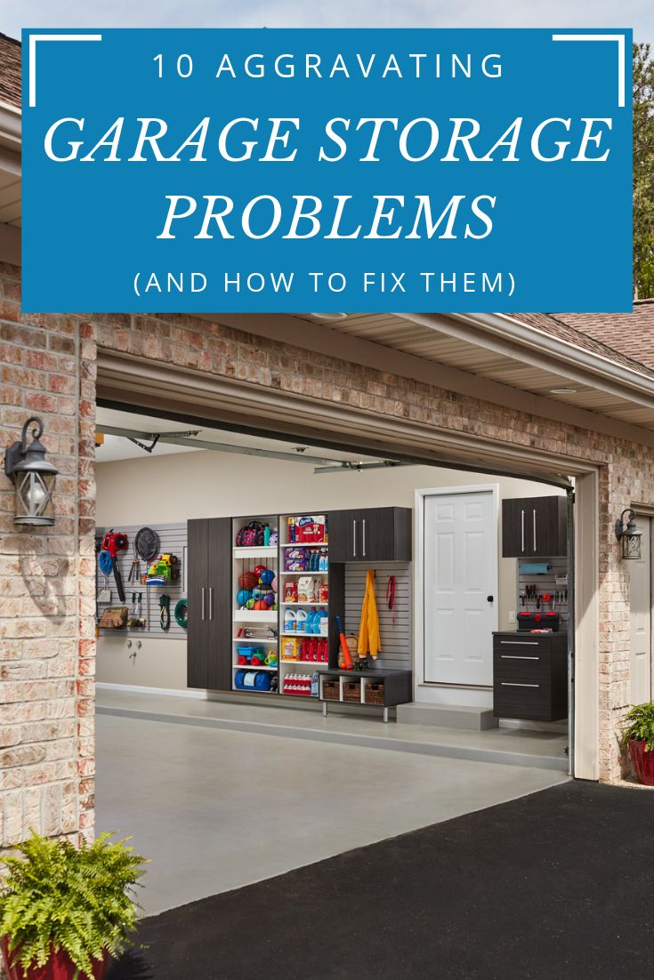 Here are the top 10 most aggravating garage storage problems and the tips/ tricks on how to fix them! Read them here! | Innovate Home Org |