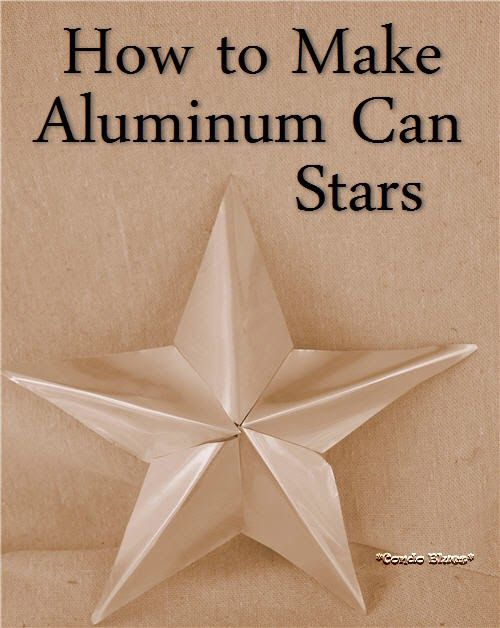 How to make five pointed aluminum soda pop can stars Christmas; 4th of July; Gold star for student; patio;....