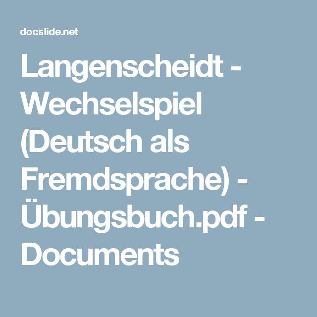Langenscheidt - Wechselspiel (Deutsch als Fremdsprache) - Übungsbuch.pdf - Documents