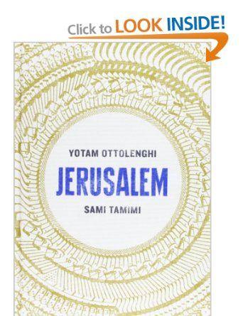 Jerusalem: Amazon.co.uk: Yotam Ottolenghi, Sami Tamimi: Books