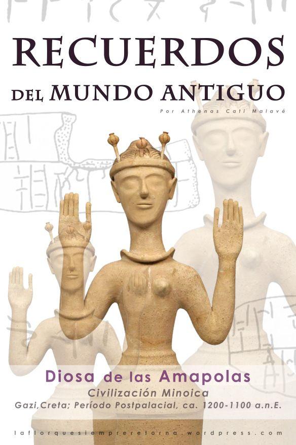 Diosa de las Amapolas-Poppy Goddess-Minoico~Micénico
