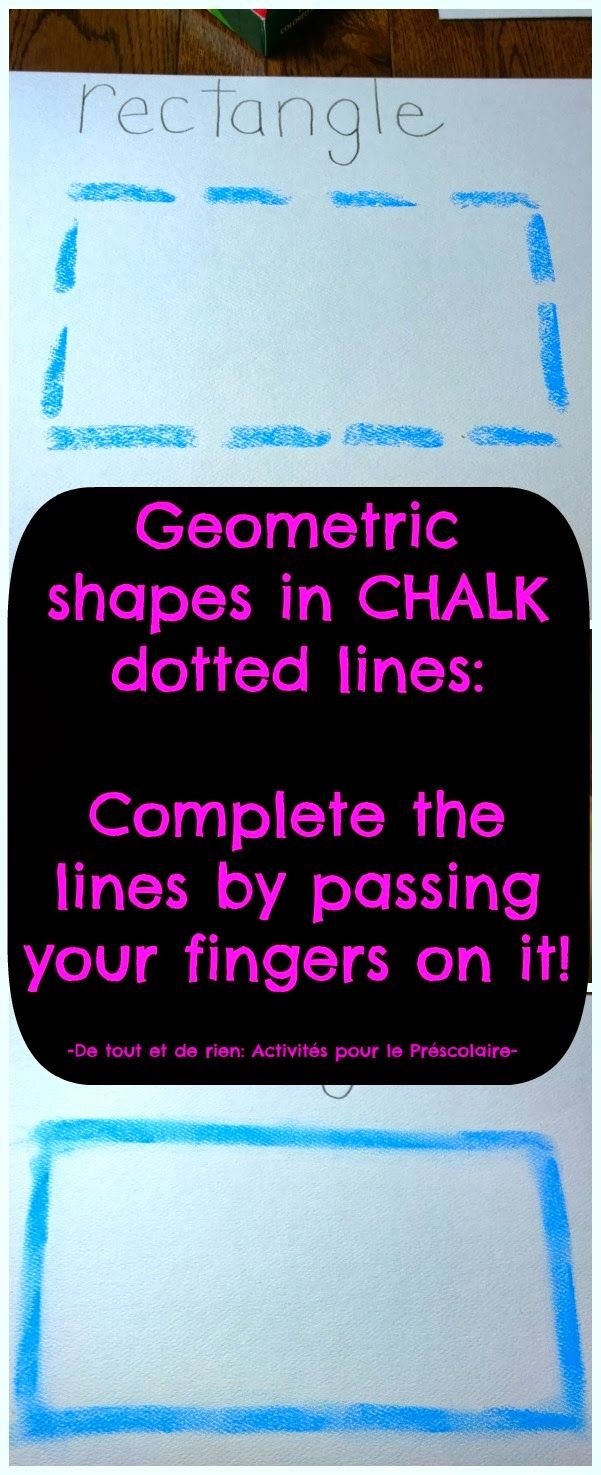 Complete the geometric shapes in chalk dotted lines by tracing with your fingers.