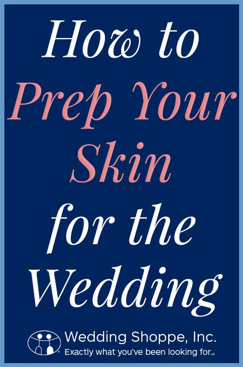 Get the wedding glow with this easy pre-wedding skin prep routine!
