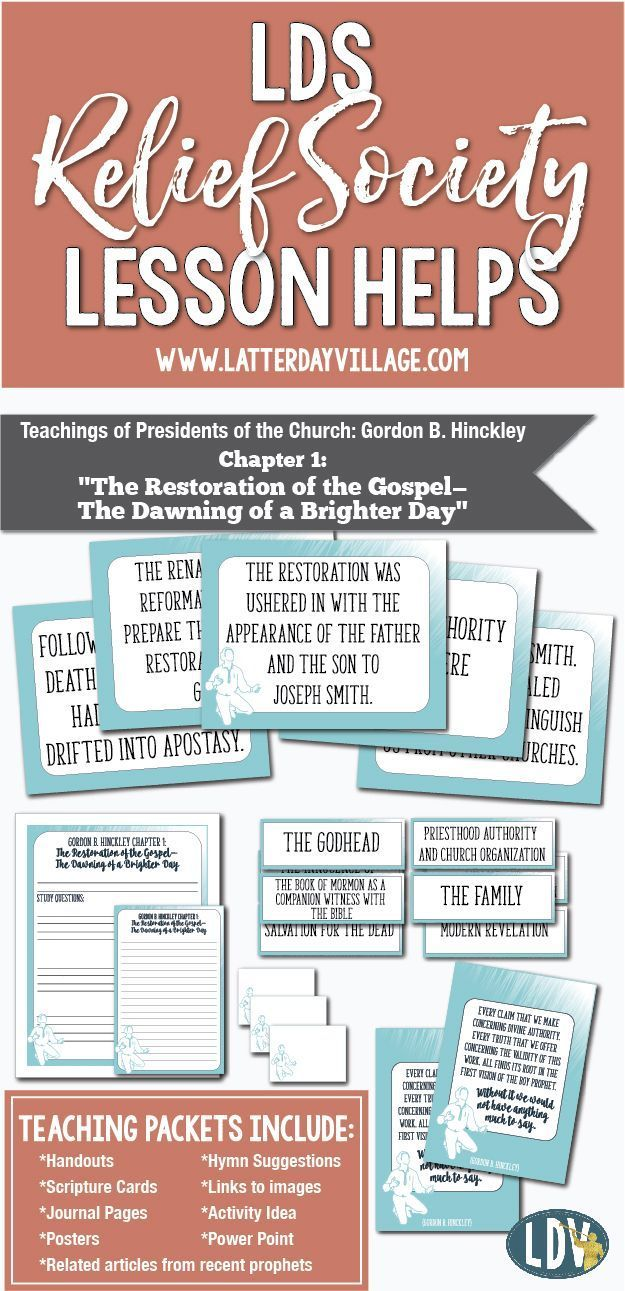 "2017 Relief Society Lesson Helps! Gordon B. Hinckley Chapter 1: ""The Restoration of the Gospel-The Dawning of a Brighter Day"" Handouts, Power Point, Activity ideas and more! http://www.LatterDayVillage.com"