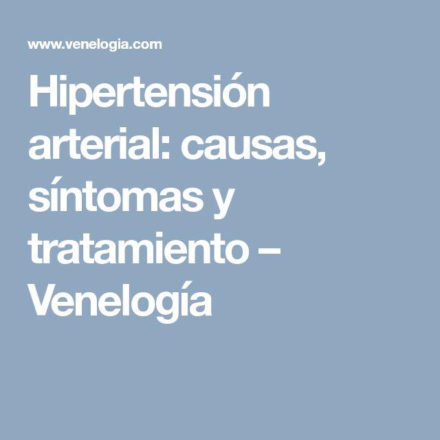 Hipertensión arterial: causas, síntomas y tratamiento – Venelogía