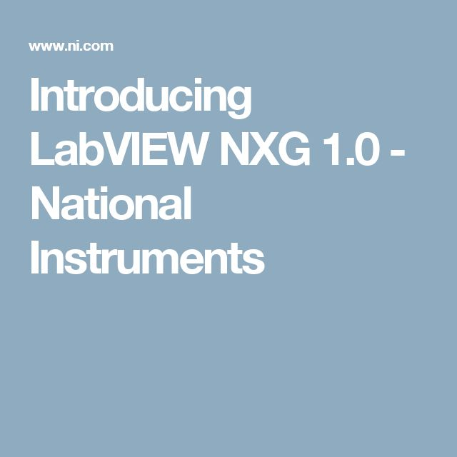 87 best labview images on pinterest app apps and arduino projects nxg makes it easier than ever before to visualize create and code test and measurement applications fandeluxe Gallery
