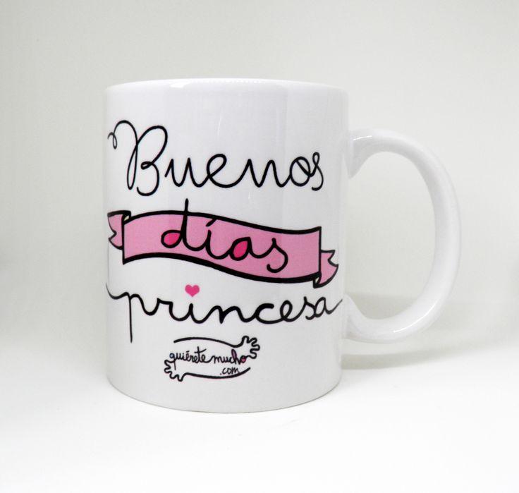 Buenos días princesa / Quiérete Mucho
