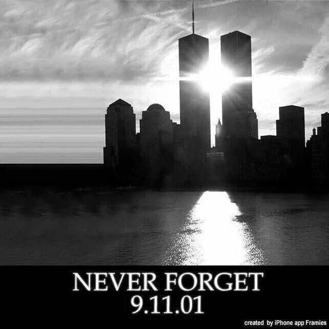 9 11 Never Forget Quotes: 9-11 Never Forget