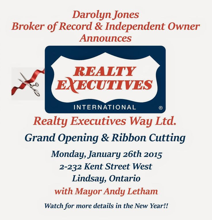 Save the Date for the Grand Opening & Ribbon Cutting of Realty Executives Way Ltd., to take place in Lindsay, Onario on Monday, January 26, 2015.  Meet Darolyn Jones and her team!!  Also, please look for darolyn jones team on Facebook, Twitter, Youtube, LinkedIn and Blogger. http://www.darolynjonesteam.com