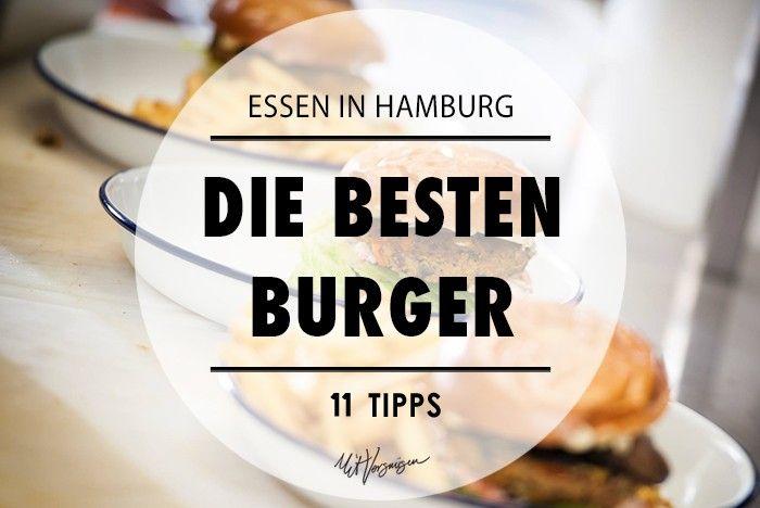 Für diejenigen, die Burger lieben: die besten Burger in  Hamburg
