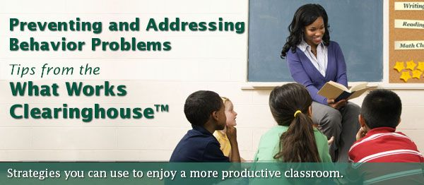 Preventing and Addressing Behavior Problems—Tips from the What Works Clearinghouse
