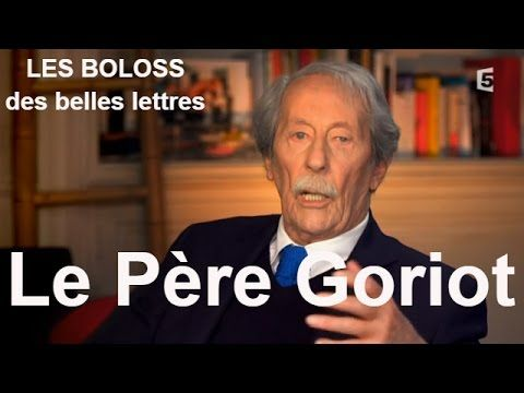 Les Boloss des Belles Lettres : Le Père Goriot