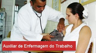 Segurança do Trabalho: Atribuições Auxiliar de enfermagem do trabalho .