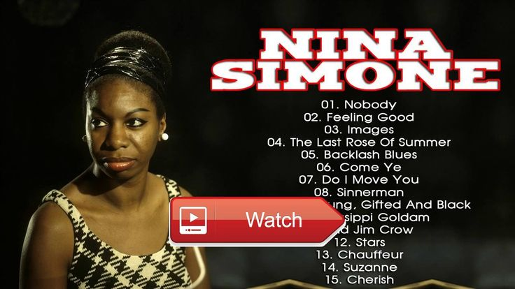 Top 1 Nina Simone Playlist Nina Simone Best Of Album Music Of Me'  Top 1 Nina Simone Playlist Nina Simone Best Of Album Music Of Me'