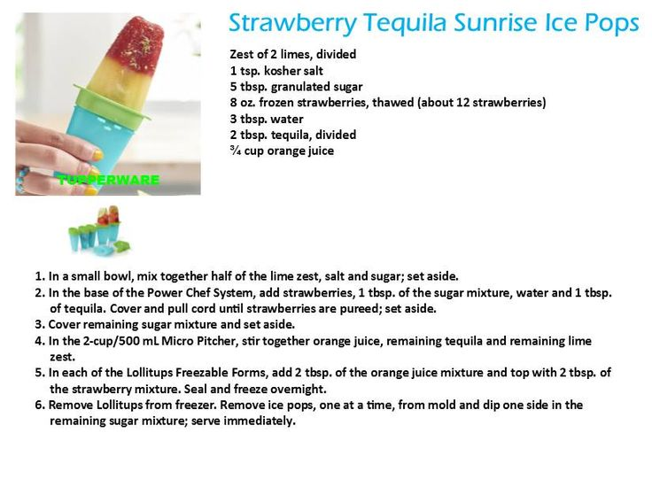 Strawberry Tequila Popsilces with Tupperware Lollitups are great, click through to get a set.