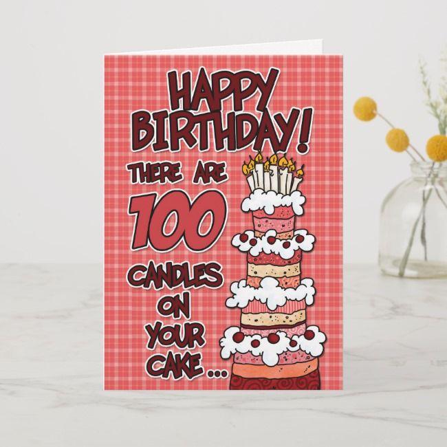 Happy Birthday 100 Years Old Card Zazzle Com Happy Birthday 18th Happy 16th Birthday Birthday Cards