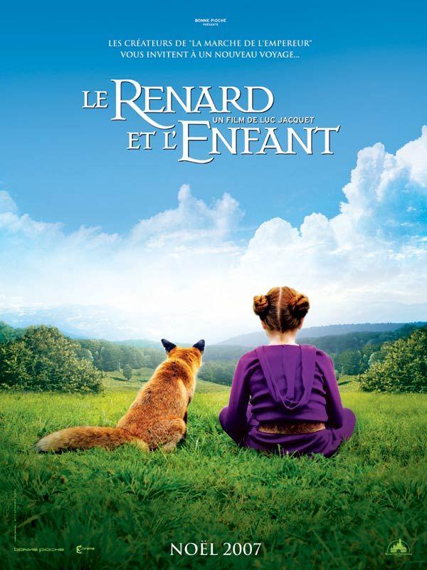Le renard et l'enfant est un film de Luc Jacquet avec Isabelle Carré, Bertille Noël-Bruneau. Synopsis : Un matin d'automne, au détour d'un chemin, une petite fille aperçoit un renard. Fascinée au point d'oublier toute peur, elle ose s'approcher. Pour un