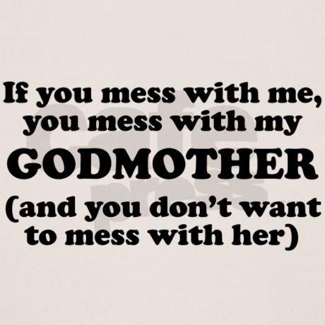 You Mess With My Godmother T-Shirt @Jourdan Bauer Bauer Bauer Bauer Goodale-Walling