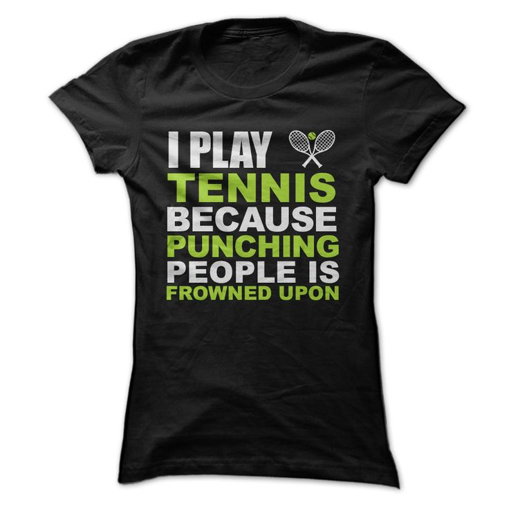 I Play Tennis Because...