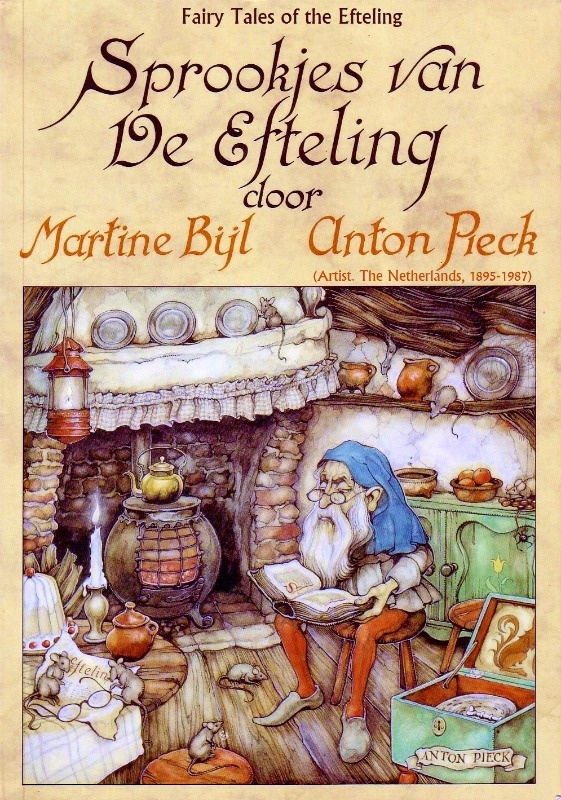 Sprookjes van de Efteling / Fairy Tales of the Efteling. 2008 PB ed. Gnome reads fairy tales by his wood stove while mice cavort.  Art © Estate of ANTON PIECK (Artist. The Netherlands, 1895-1987). At the center  of The Efteling fairy tale THEME PARK is Anton Pieck Square http://www.efteling.com/  Huis voor Anton Pieck / The Anton Pieck MUSEUM, the Achterstraat, Hattem, Netherlands:  http://www.antonpieckmuseum.nl/