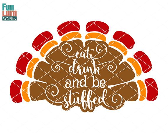 Eat Drink and Be stuffed  svg dxf file Thanksgiving by FunLurnSVG