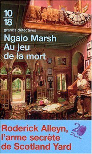Au jeu de la mort Ngaio Marsh Policier. Sympathique.
