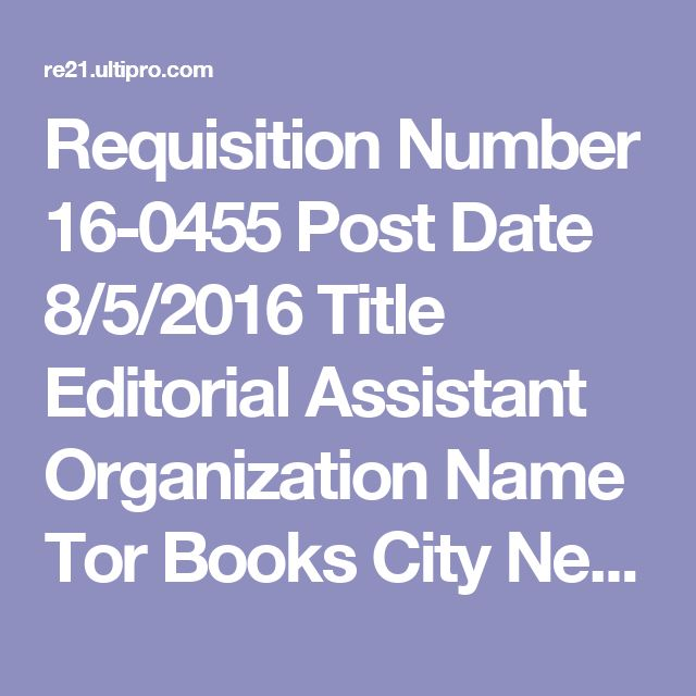 Requisition Number 16-0455 Post Date 8\/5\/2016 Title Editorial - what is requisition
