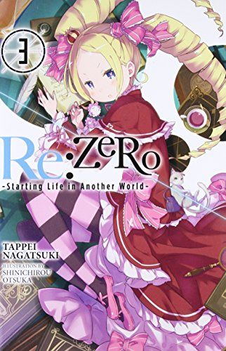 From 5.90 Re:zero -starting Life In Another World- Vol. 3 (light Novel)