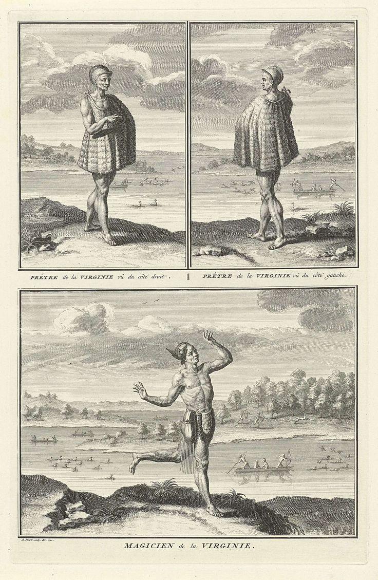 Bernard Picart   Voorstellingen van priester en tovenaar, Bernard Picart, 1721   Blad met drie voorstellingen van Amerikaanse Indianen uit Virginia. Boven: Een priester in een mantel waar één arm uitsteekt. Het haar kortgeschoren. Onder: Een tovenaar of waarzegger in een ottervel en met een vogelhuid op het hoofd. Onder de voorstellingen een onderschrift in het Frans.