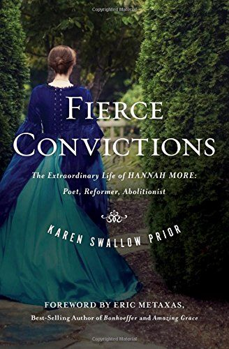 Fierce Convictions: The Extraordinary Life of Hannah More... https://www.amazon.com/dp/1400206251/ref=cm_sw_r_pi_dp_x_WxuYyb1F4QSWH