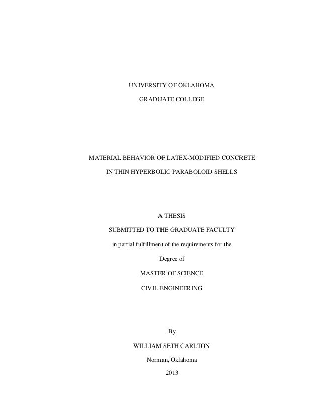 UNIVERSITY OF OKLAHOMA GRADUATE COLLEGE MATERIAL BEHAVIOR OF LATEX-MODIFIED CONCRETE IN THIN HYPERBOLIC PARABOLOID SHELLS ...