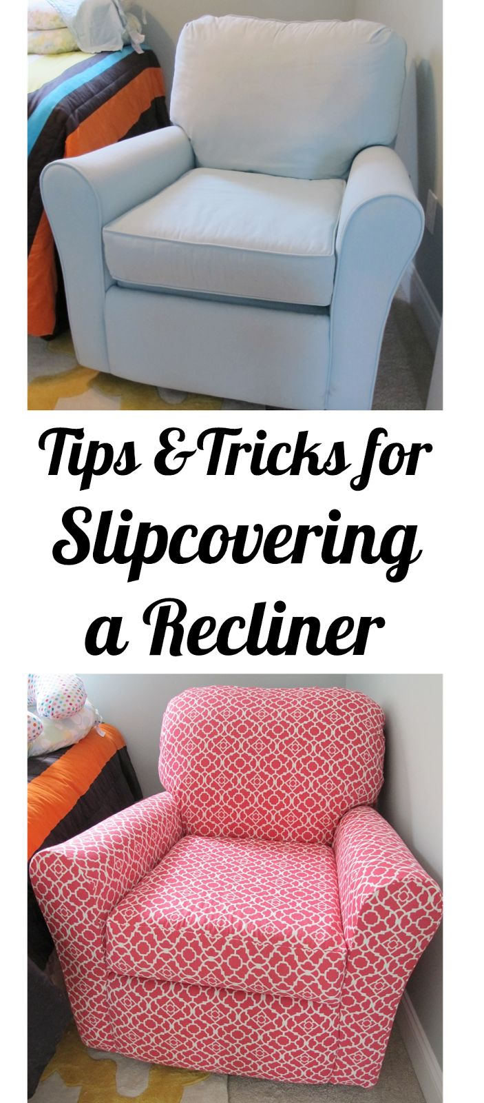 Armchair Cover Diy Hickory Chair Sideboard Bonnieprojects Tips Tricks For Slipcovering A Recliner Renovation Time Pinterest Reupholster Furniture And Slipcovers