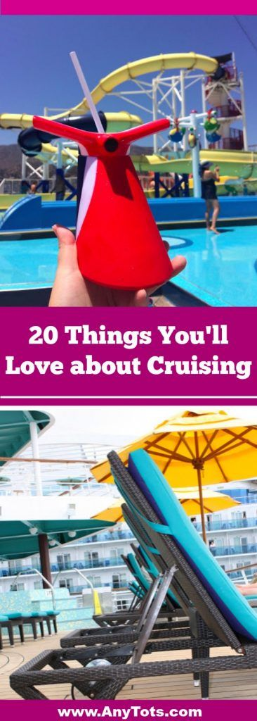 20 Reasons Why We Love Cruising. www.anytots.com for more Cruise Tips, Cruise Food, Cruise Menu, Cruise activities, Cruise Packing Essentials and more.