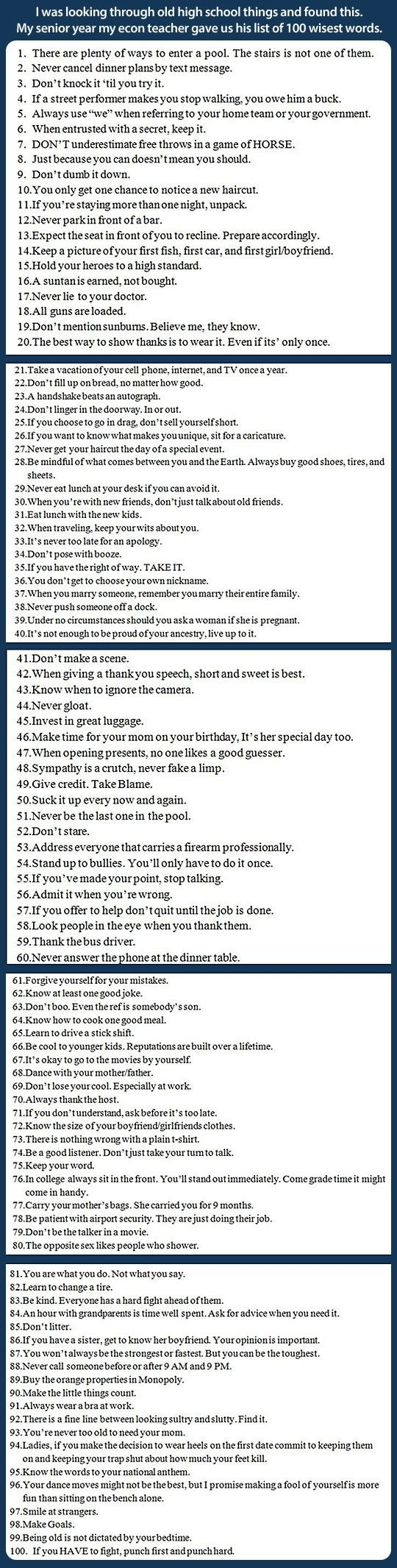 A list of 100 wisest words… ( I generally hate these kinds of things, but there's quite a bit of wisdom here).