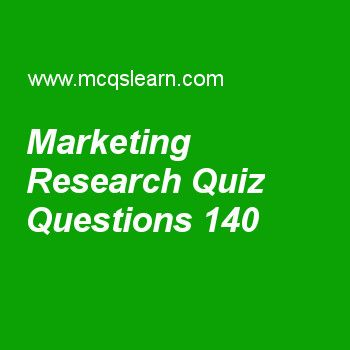 Learn quiz on marketing research, BBA marketing priciples quiz 140 to practice. Free marketing MCQs questions and answers to learn marketing research MCQs with answers. Practice MCQs to test knowledge on marketing research, developing effective marketing communication, product life cycle strategies, personal factors, new product development strategy worksheets.  Free marketing research worksheet has multiple choice quiz questions as 'family dollar' is evaluating one location out of many…
