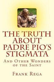 Padre Pio's Secret: His Shoulder Wound