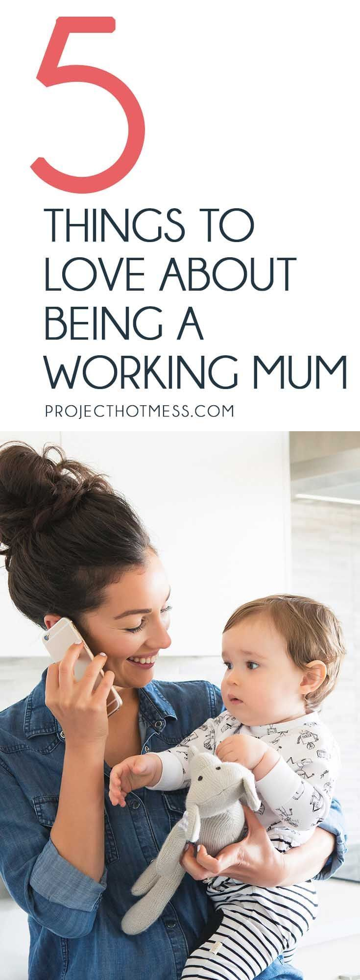 5 Issues To Love About Being a Working Mum