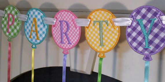 "Party Balloon Banner In The Hoop Banners Machine Embroidery Designs Applique Patterns all done In-The-Hoop in 4 sizes 4"", 5"", 6"" and 7"" $4.95"