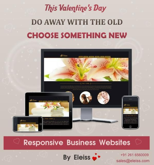 This ‪#‎valentinesday‬ do away with the old. Choose something new. ‪#‎Eleiss‬ ‪#‎Responsive‬ Business ‪#‎Websites‬