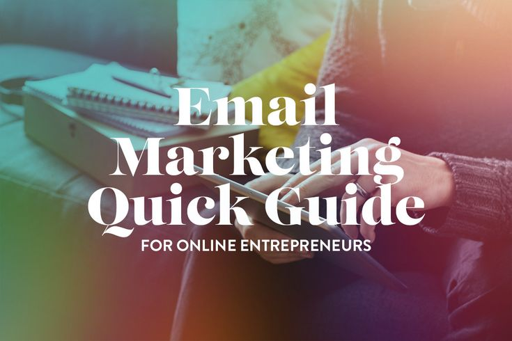 Email Marketing Quick Guide for Online Entrepreneurs | Being Boss Club