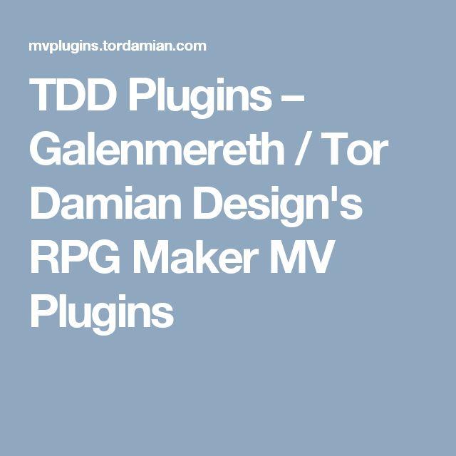 TDD Plugins – Galenmereth / Tor Damian Design's RPG Maker MV Plugins
