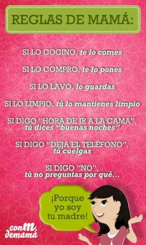 Reglas de mamá ^.^