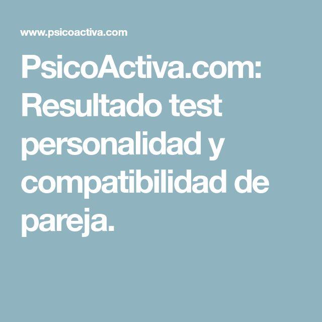 PsicoActiva.com: Resultado test personalidad y compatibilidad de pareja.