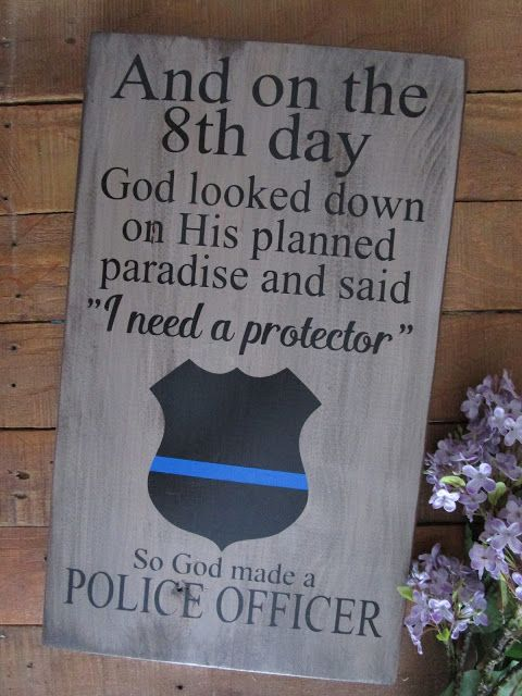 NorthwoodsAttic: 8th Day Police Officer Thin Blue Line Wood Sign - Now Available for Purchase on Etsy!