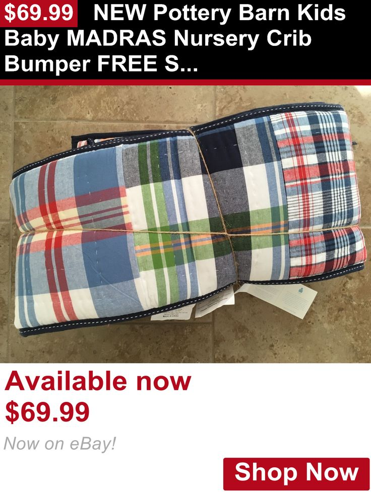 Bumpers: New Pottery Barn Kids Baby Madras Nursery Crib Bumper Free Shipping BUY IT NOW ONLY: $69.99
