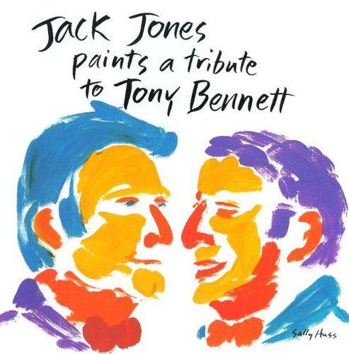 Jack Jones Paints a Tribute to Tony Bennett [CD]