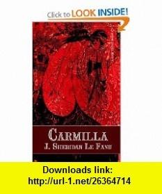 Carmilla (9780809510832) Joseph Sheridan Le Fanu , ISBN-10: 0809510839  , ISBN-13: 978-0809510832 ,  , tutorials , pdf , ebook , torrent , downloads , rapidshare , filesonic , hotfile , megaupload , fileserve