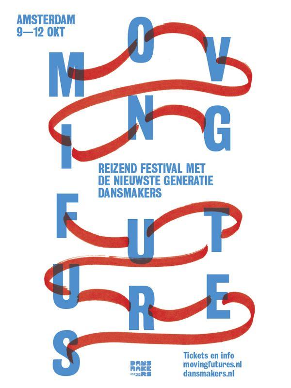 Moving Futures Festival, Amsterdam #festival https://fr.pinterest.com/igreka2n/festival/
