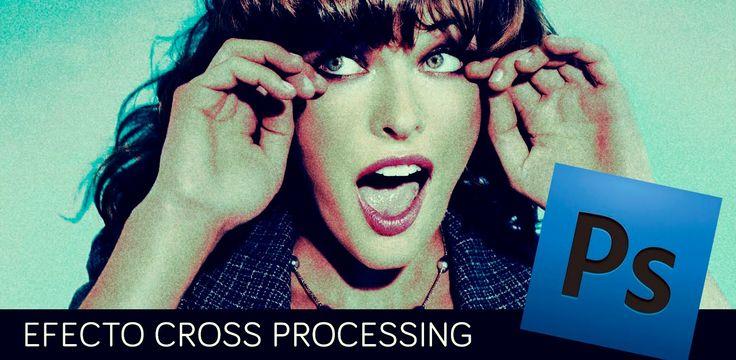 #Photoshop #Videotutorial: Efecto Cross Processing. #TAVnews